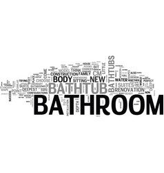 Bathroom in good shape part two text word cloud vector