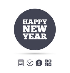 Happy new year sign icon christmas symbol vector