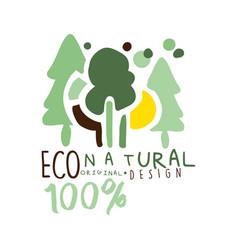 One hundred percent natural label original design vector