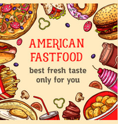 Fast food poster of meals and desserts vector