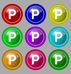 Parking icon sign symbol on nine round colourful vector