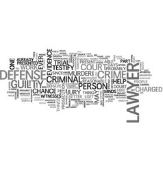 A criminal defense lawyer can help you defend vector