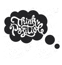 Think positive type design vector image