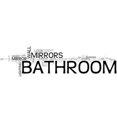 Bathroom mirrors the perfect ensemble text word vector