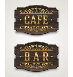 Vintage wooden signs for cafe and bar vector