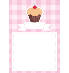 Pink card or invitation with sweet cupcake vector image