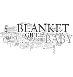 A crochet blanket the perfect gift for baby text vector