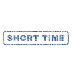 short time textile stamp vector image vector image