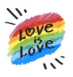 Lgbt community simbol love is love slogan on vector