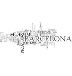 A culture fest in barcelona text word cloud vector