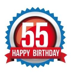 Fifty five years happy birthday badge ribbon vector image