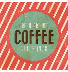 Retro vintage coffee background with typography vector