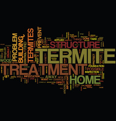 Termite treatment text background word cloud vector