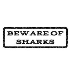 Beware of sharks watermark stamp vector