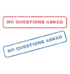 No questions asked textile stamps vector