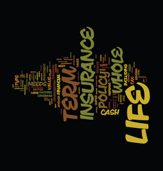 Term life and whole life insurance text vector