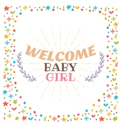 Welcome baby girl shower card cute postcard vector