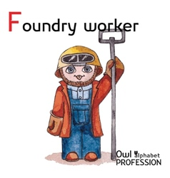 Alphabet professions owl letter f - foundry worker vector
