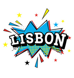 lisbon comic text in pop art style vector image vector image
