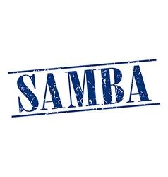 Samba blue grunge vintage stamp isolated on white vector