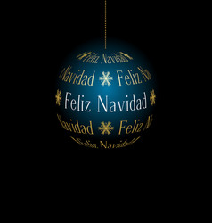 spanish abstract christmas ball created from text vector image