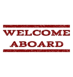 Welcome aboard watermark stamp vector