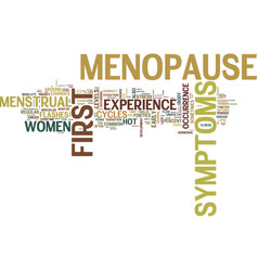 First symptoms of menopause text background word vector