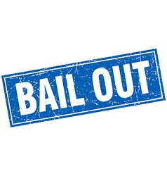 Bail out blue square grunge stamp on white vector