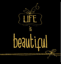Beautiful quote with golden glittering details vector