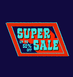 super sale colorful signboard vector image vector image
