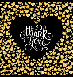 Thank you card of glitter golden heart with hand vector