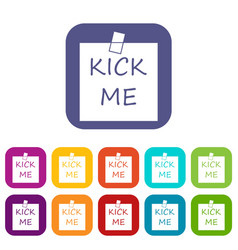 Inscription kick me icons set vector