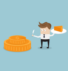 Businessman and piece of cake from money coin vector