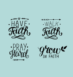4 hand lettering about faith vector image