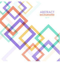 Abstract transparent colorful frames background vector