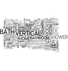 Bathrooms that make you go ahhh text word cloud vector
