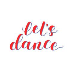 Let s dance lettering vector