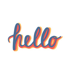 hello quote hand lettering vintage greeting card vector image vector image