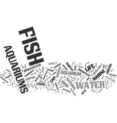 Fish aquariums what you need to know text vector