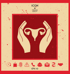 hands holding female uterus - protection icon vector image