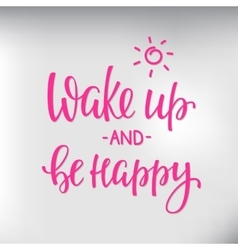 Quotes motivation for life and happiness morning vector