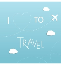 I love to travel concept vector