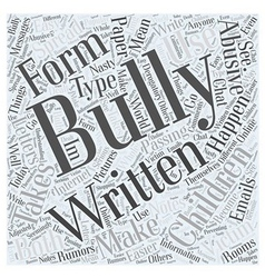 What is Bullying Word Cloud Concept vector image