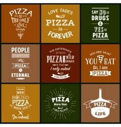 Set of vintage pizza typographic quotes vector
