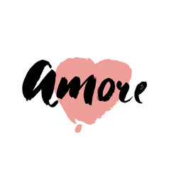 Amore - hand drawn lettering word with pink heart vector