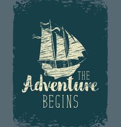 Travel banner with sailing ship and inscription vector