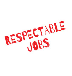 Respectable jobs rubber stamp vector