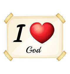 I love god vector image vector image