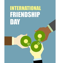 International Friends Day Friends drinking beer vector image