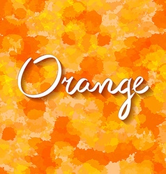 Lettering orange background water drop vector
